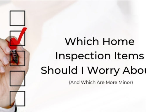 Which Home Inspection Items Should I Worry About, and Which Are More Minor?